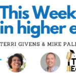 This Week in Higher Ed replay: Hana Siddiquee